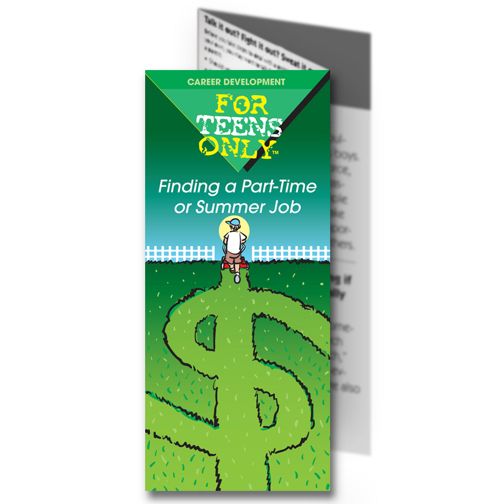 For Teens Only Pamphlet: (25 pack) Finding a Part Time or Summer Job