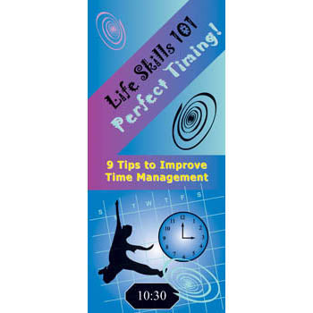 Life Skills 101 Pamphlet: (25 pack) Perfect Timing Time Management Skills