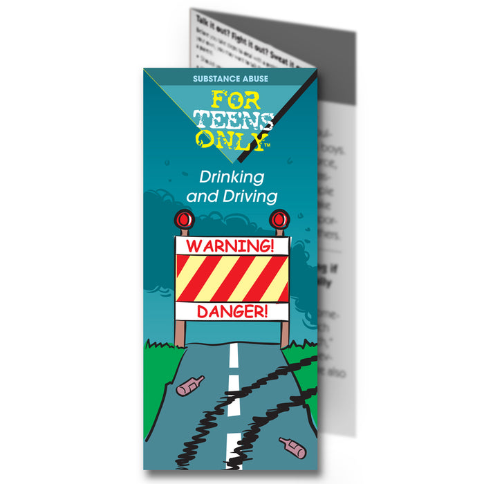 For Teens Only Pamphlet: (25 pack) Drinking and Driving
