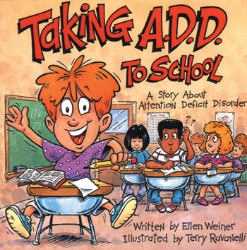 Taking A.D.D. to School Book