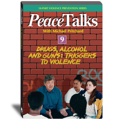 PeaceTalks   Drugs, Alcohol and Guns: Triggers to Violence DVD