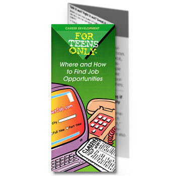 For Teens Only Pamphlet: (25 pack) Where and How to Find Job Opportunities