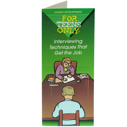 For Teens Only Pamphlet: (25 pack) Interviewing Techniques That Get the Job