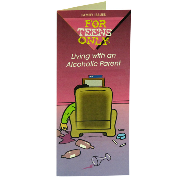 For Teens Only Pamphlet: (25 pack) Living with an Alcoholic Parent