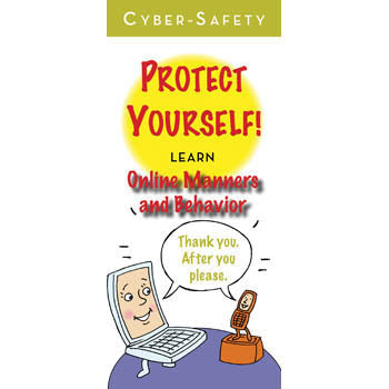 Cyber Safety: Protect Yourself! (25 pack) Online Netiquette and Behavior Pamphlets