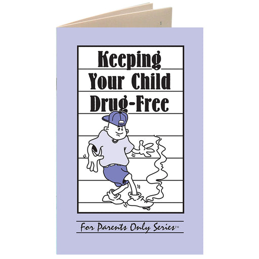 For Parents Only Booklet: (25 pack) Keeping Your Child Drug Free