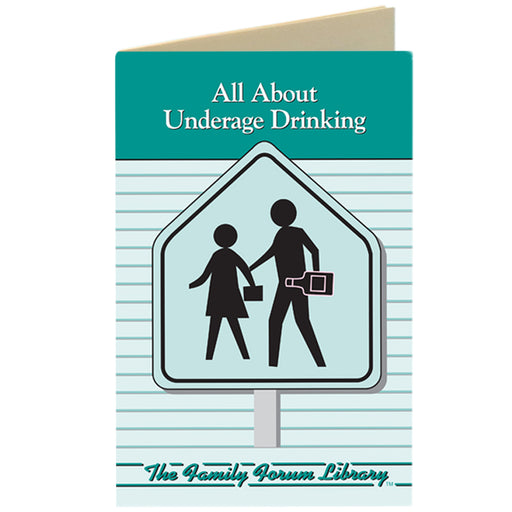 Family Forum Booklet: (25 pack) All About Underage Drinking