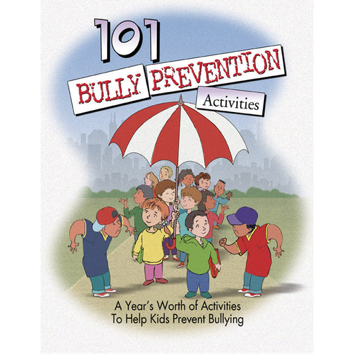 101 Bully Prevention Activities   Book with CD