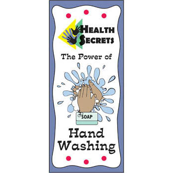 Health Secrets Pamphlet: (25 pack) The Power of Hand Washing