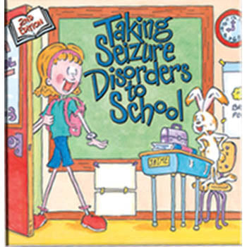 Taking Seizure Disorders to School Book