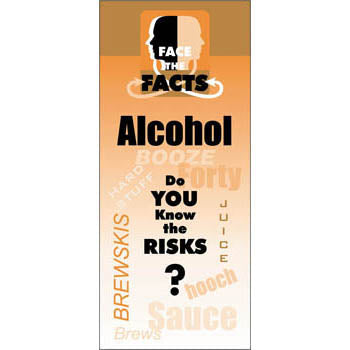 Face the Facts Drug Prevention Pamphlet   Alcohol 25 pack