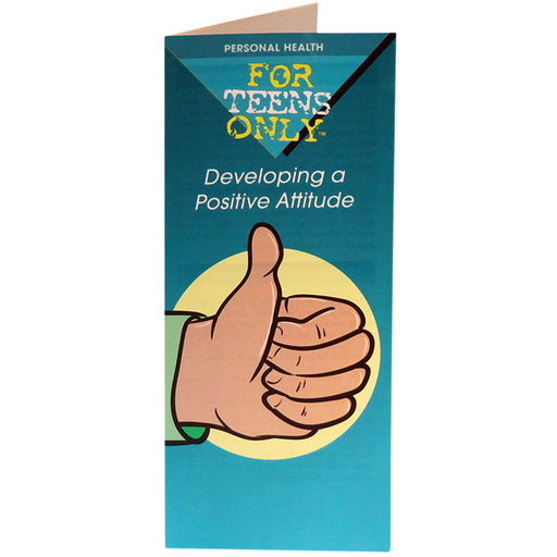 For Teens Only Pamphlet: (25 pack) Developing a Positive Attitude
