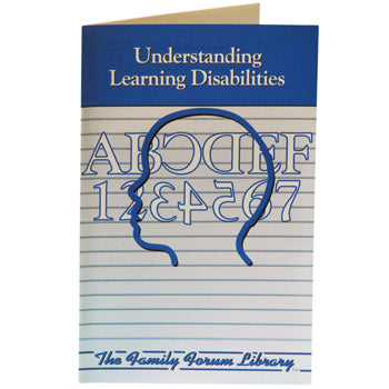 Family Forum Booklet: (25 pack) Understanding Learning Disabilities