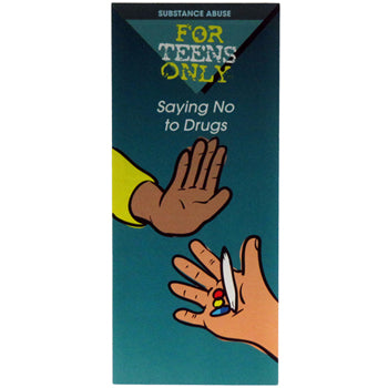 For Teens Only Pamphlet: (25 pack) Saying No to Drugs