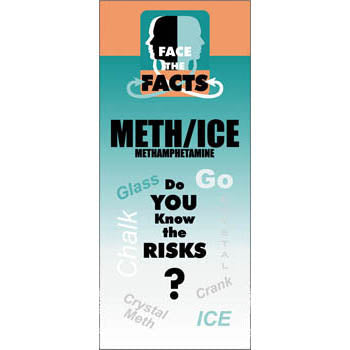 Face the Facts Drug Prevention Pamphlet  Methamphetamines 25 pack