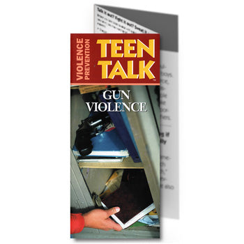 Teen Talk: (25 pack) Gun Violence Pamphlet