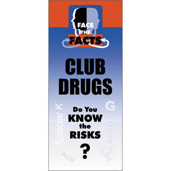 Face the Facts Drug Prevention Pamphlet   Club Drugs 25 pack