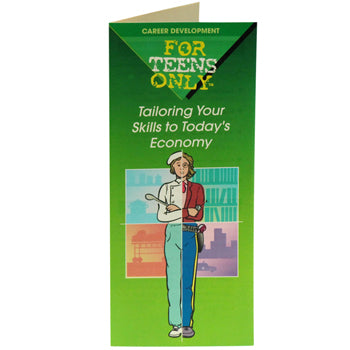 For Teens Only Pamphlet: (25 pack) Tailoring Your Skills to Today's Economy