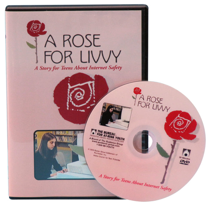 A Rose for Livvy: A Story for Teens About Internet Safety DVD