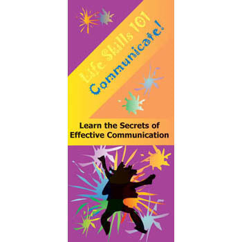 Life Skills 101 Pamphlet: (25 pack) Communicate