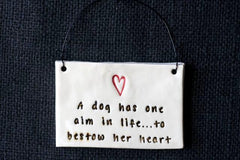 A DOG HAS ONE AIM IN LIFE...