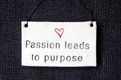 PASSION LEADS TO PURPOSE