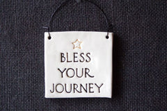 BLESS YOUR JOURNEY