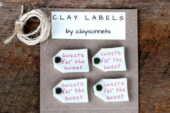 """SWEETS FOR THE SWEET"" CLAY LABELS"