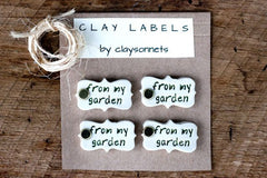 """FROM MY GARDEN"" CLAY LABELS"