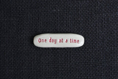 ONE DAY AT A TIME STONE