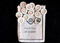 Pocketful of Acorns