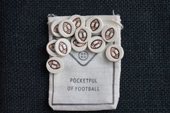 POCKETFUL OF FOOTBALL