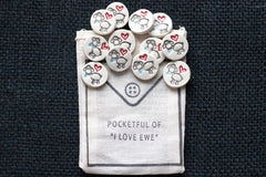 "POCKETFUL OF ""I LOVE EWE"""