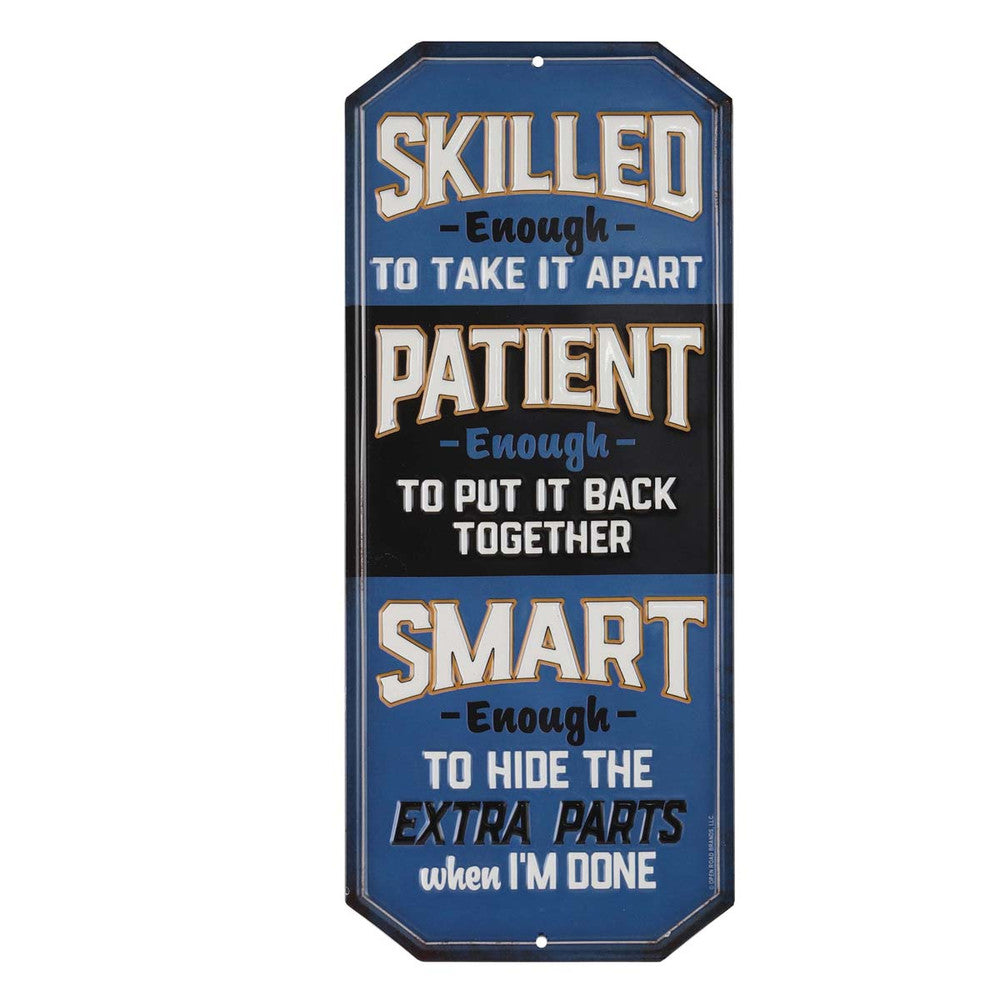 SKILLED PATIENT EMBOSSED METAL SIGN