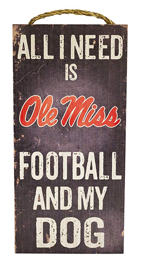 Ole Miss Rebels Football And My Dog Wooden Rope Sign