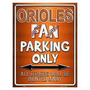 Baltimore Orioles Fan Parking Sign
