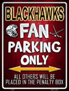 Chicago Blackhawks Fan Parking Sign