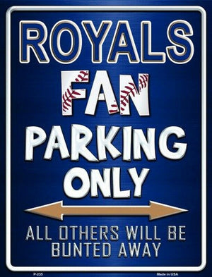 Kansas City Royals Fan Parking Sign