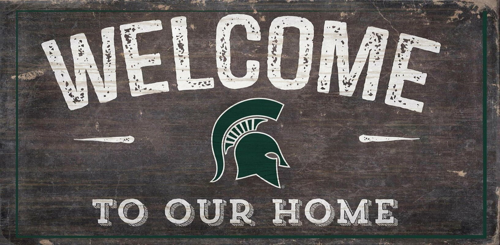 Michigan State Spartans Welcome Distressed Sign