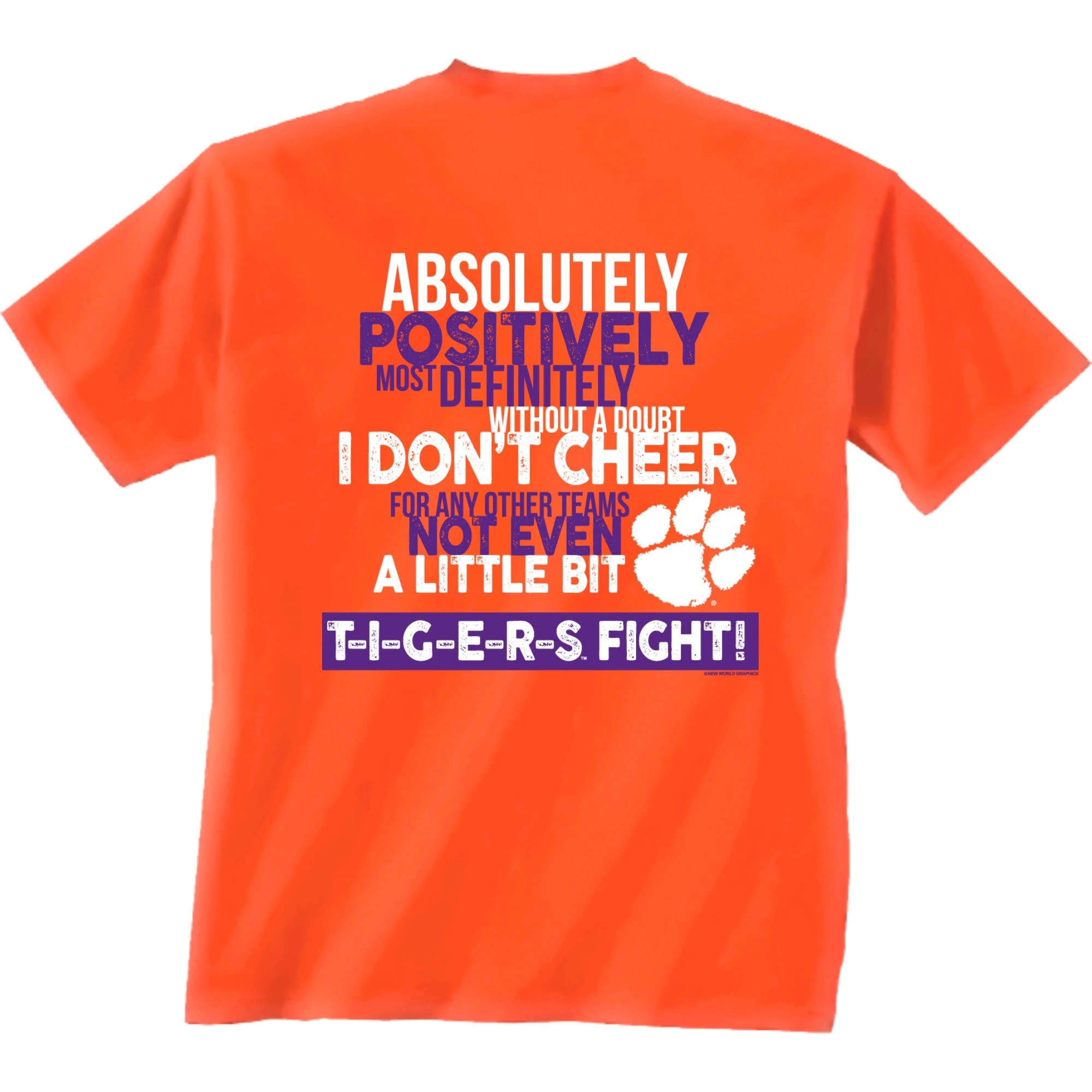 Clemson Tigers Only Clemson T-Shirt