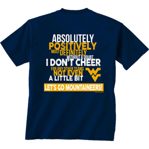 West Virginia Mountaineers Only West Virginia T-Shirt
