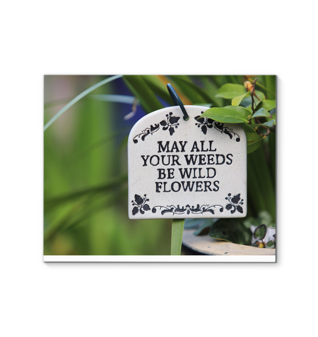 Canvas Wall Art Prints, Decorating Ideas with Fine Art Decor, All Your Weeds Be Wild Flowers