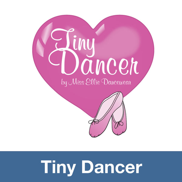 The Tiny Dancer Collection by Miss Ellie Dancewear
