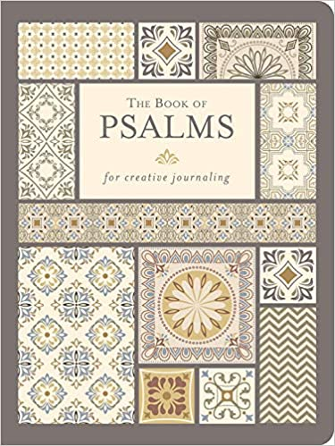 The Book of Psalms: For Creative Journaling