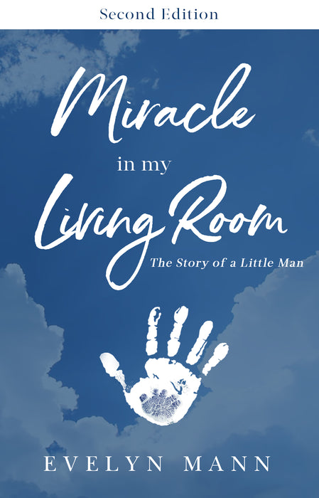 Miracle In My Living Room (Second Edition)