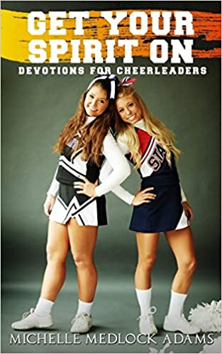 Get Your Spirit On!: Devotions for Cheerleaders