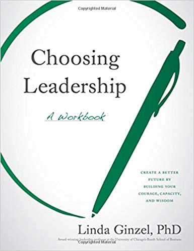 Choosing Leadership: A Workbook