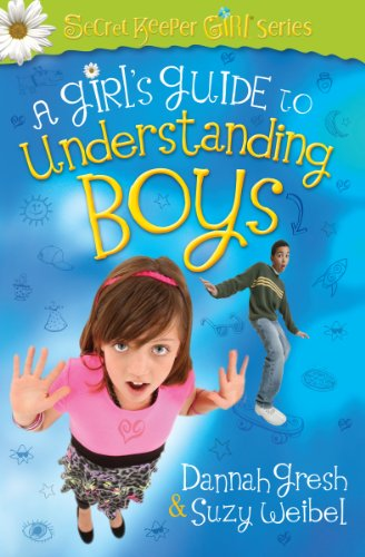 A Girl's Guide to Understanding Boys (Secret Keeper Girl® Series)