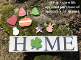 March Project #6 - HOME Sign w/changeable Seasonal Cutouts