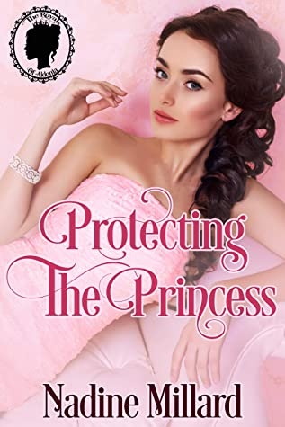 Protecting the Princess by Nadine Millard